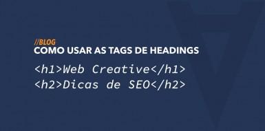 Como usar as tags de Headings H1, H2, H3 corretamente em uma página